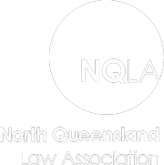 The North Queensland Law Association (NQLA)